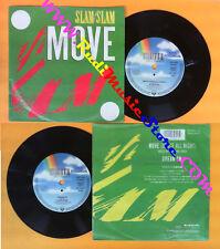 LP 45 7'' SLAM SLAM Move dance all night Dream on 1989 germany MCA no cd mc dvd*