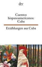 Cuentos hispanoamericanos: Cuba Erzählungen aus Cuba von Marco Alcantara (2000, Taschenbuch)