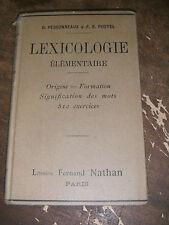 Lexicologie élémentaire Origine Formation des mots 510 exercices  Manuel 1898