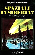Rupert Furneaux SPAZIALI IN SIBERIA?
