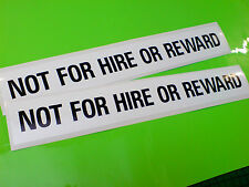 NOT FOR HIRE OR REWARD Horse Box Race Transporter Stickers Decals 2 off 300mm