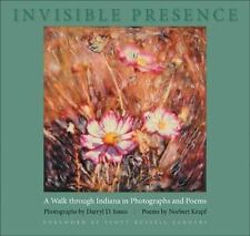 Invisible Presence: A Walk Through Indiana in Photographs and Poems-ExLibrary