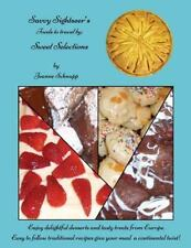 SAVVY SIGHTSEER'S FOODS TO TRAVEL BY - SWEET SELECTIONS - SCHNUPP, JEANNE - NEW