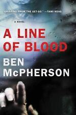 A LINE OF BLOOD - MCPHERSON, BEN - NEW PAPERBACK BOOK