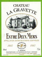 Ancienne Etiquette de vin-Bordeaux(1987)-Entre-2-Mers-Château la Gravette-N°463b