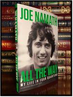 All The Way ✍SIGNED✍ by JOE NAMATH New Hardback 1st Edition Print Jets Tide QB