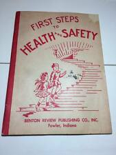 First steps to health and safety 1946 first aid  booklet