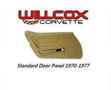 70-77  CORVETTE STANDARD DOOR PANEL W/UPPER FELT INSTALLED LEFT HAND