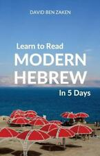 Learn to Read Modern Hebrew in 5 Days (Paperback or Softback)