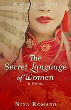 Secret Language of Women: By Romano, Nina