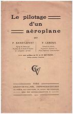 BANET-RIVET P. LEROUX P. - LE PILOTAGE D'UN AEROPLANE - 1912