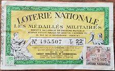 Billet de loterie nationale 1941 22e tranche - LES MÉDAILLÉS MILITAIRES - 1/10