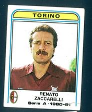 Figurina Calciatori Panini 1980/81! n.295 Zaccarelli! Torino!!