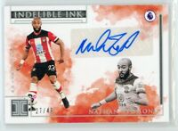 2019-20 NATHAN REDMOND 27/49 AUTO PANINI IMPECCABLE PREMIER LEAGUE INDELIBLE INK