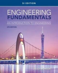 NEW Engineering Fundamentals 6ed By Dr. Saeed Moaveni Paperback Free Shipping