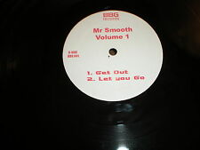 Mr Smooth Volume 1 BBG records Florida breaks Forever Time to Bop Get Out Let