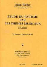 Partition - Alain Weber - Etude du rythme par les thèmes musicaux