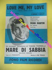 RARO SPARTITO SINGOLO DEAN MARTIN Love me my love Mare di sabbia no cd lp