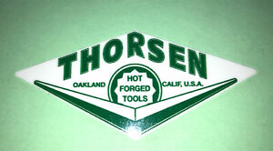 """Thorsen Oakland Calif Hot Forged Tools Decals 3"""" Long set of 2"""