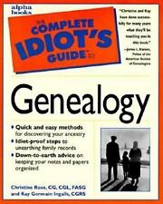 The Complete Idiot's Guide: Complete Idiot's Guide to Genealogy by Christine...