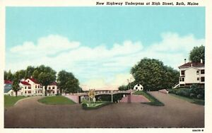 Vintage Postcard 1920's New Highway Underpass at High Street Bath Maine ME