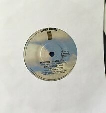 45 linda Ronstadt How Do I Make You b/w Rambler Gambler VG+ Asylum Label 1980