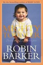 THE MIGHTY TODDLER - ROBIN BARKER - Revised & Updated