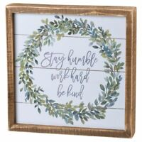 """Stay Humble - Work Hard - Be Kind"" Inset sign wall art by Primitives by Kathy"