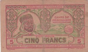 5 FRANCS  P.O.W. CAMP NOTE FROM FRANCE/FRENCH ALGERIA  1944 PICK-NL VERY RARE