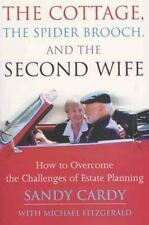 The Cottage, the Spider Brooch, and the Second Wife: How to Overcome the Challen