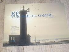 """RE""""VUE"""" Baie de Somme Cote Picarde n°17 Escargot Jeux picards Cendrars 14/18"""
