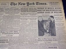 1947 MARCH 4 NEW YORK TIMES - TRUMAN MEETS ALEMAN IN MEXICO - NT 3495