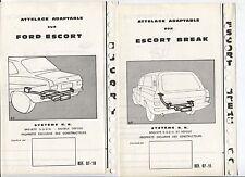 N°5944 / 2 dépliants attelage adaptable sur FORD ESCORT berline et break  1969