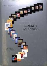 From Sogeti To Cap Gemini 1967-1997, Gaston-Breton, Tristan, Good Condition Book
