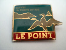 PINS SAUVEZ LA POINTE DU RAZ  Plogoff MAGAZINE LE POINT