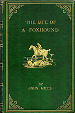 "JOHN MILLS - ""THE LIFE OF A FOXHOUND"" - JOHN LEECH ILLS - FINE PAPER EDN(1921)"