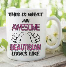 Novelty Mug Awesome Beautician Coffee Tea Funny Gift Birthday Cup Work WSDMUG784