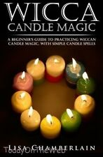 Wicca Candle Magic: A Beginner's Guide to Practicing Wiccan Candle Magic