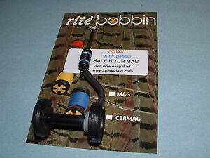 RITE HALF HITCH MAG Bobbin Fly Tying Thread Bobbin Magnum 9000