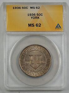 1936 York County Commemorative Silver Half ANACS MS 62 Light Toning (Better)