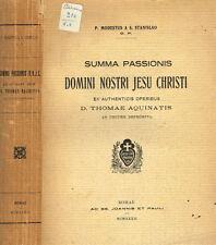 SUMMA NOSTRI JESU CHRISTI EX AUTHENTICIS OPERIBUS D. THOMAE AQUINATIS