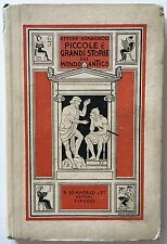 E Romagnoli Piccole e grandi storie del mondo antico Bemporad 1925