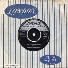 """SIR DOUGLAS QUINTETT - She's About A Mover  7"""" UK"""