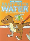 Clever Factory Paint with Water Dinosaurs Wet Paper and Colors Appear 12 Pages