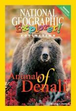 Explorer Pioneer: Animals of Denali by National Geographic Learning Paperback