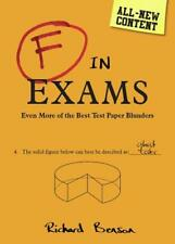 F in Exams: Even More of the Best Test Paper Blunders, Benson, Richard, Used Exc
