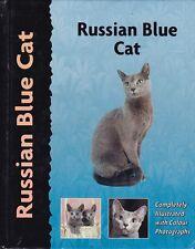 RUSSIAN BLUE CAT history feeding grooming training breeding exhibiting health