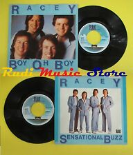 LP 45 7'' RACEY Boy oh boy Sensational buzz holland RAK 5C 00663144 no cd mc dvd