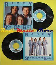 LP 45 7'' RACEY Boy oh boy Sensational buzz holland RAK 5C 00663144 no cd mc dvd