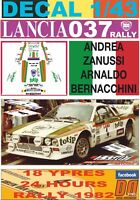 "DECAL 1/43 LANCIA 037 RALLY ""MARTINI"" A.ZANUSSI YPRES R. 1982 DnF (01)"